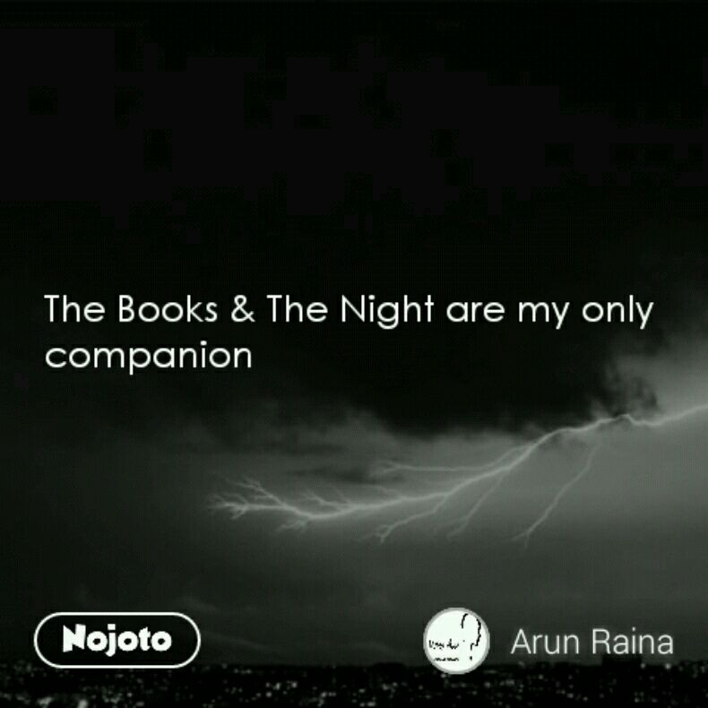 The Books & The Night are my only companion
