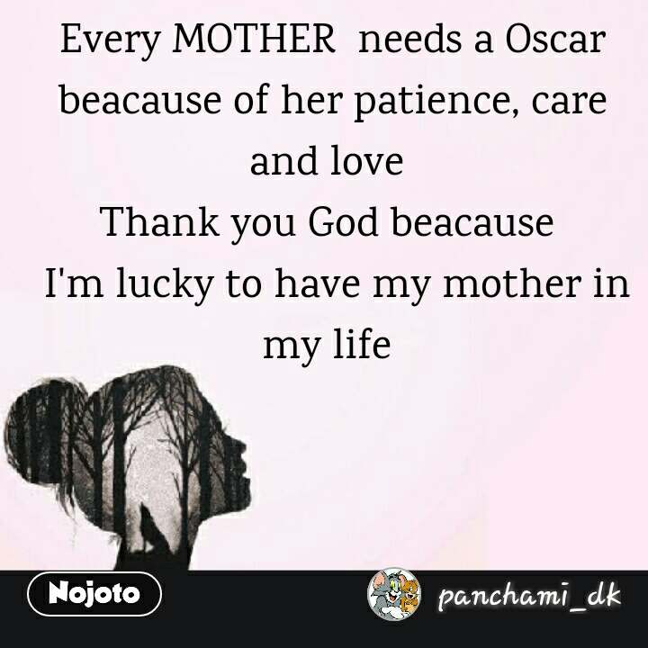 Girl Quotes In Hindi Every Mother Needs A Oscar Beacause Of Her