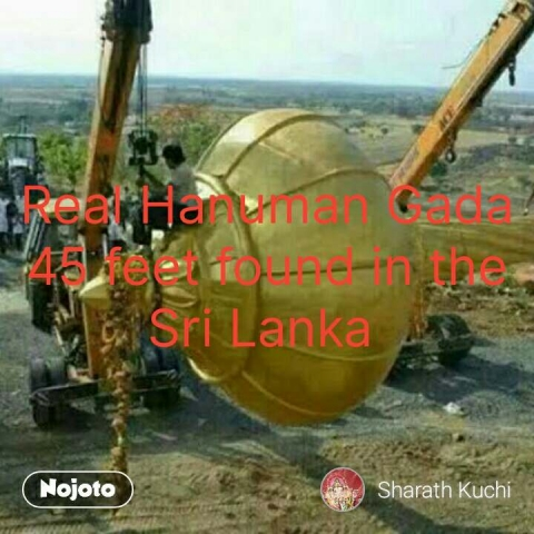 Real Hanuman Gada 45 feet found in the Sri Lanka  #NojotoQuote