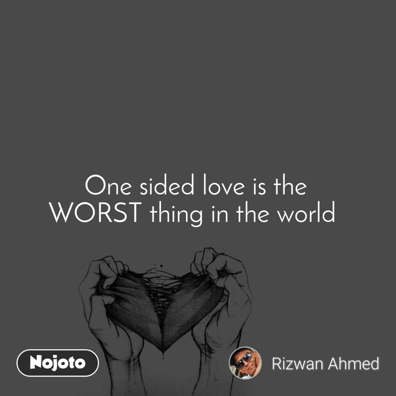 One sided love is the WORST thing in the world