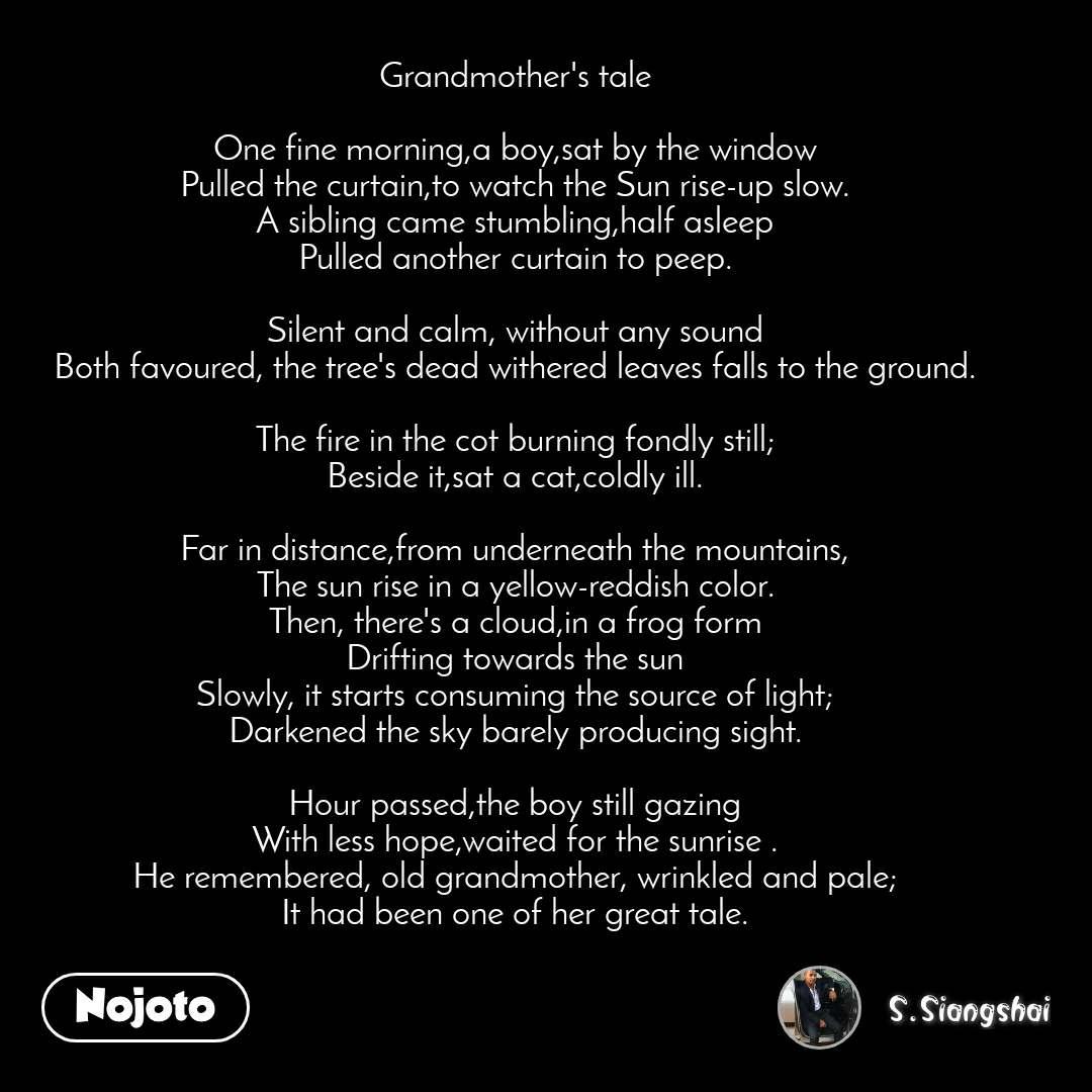 Grandmother's tale One fine morning,a boy,sat by | Nojoto