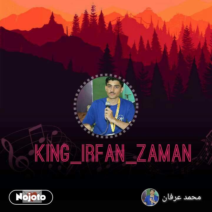 King_Irfan_Zaman 💌