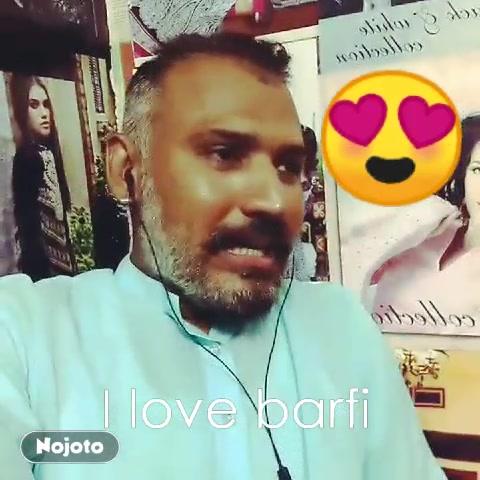 I love barfi 😍