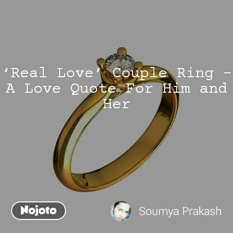 'Real Love' Couple Ring – A Love Quote For Him and Her