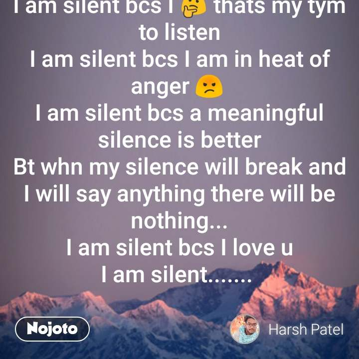 I Am Silent Nojoto Poem Love Hindi Critical Poetry Bewafa A