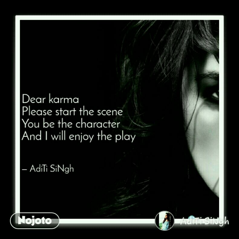 Karma Quotes Shayari Story Poem Jokes Memes On Nojoto