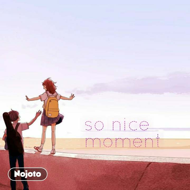 so nice moment