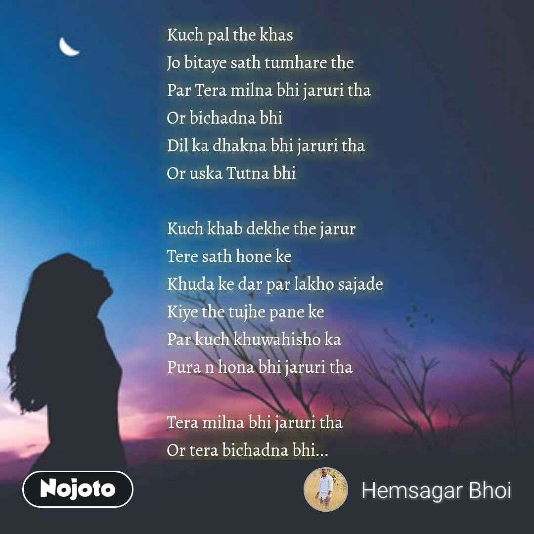 Teri aankhon ke dariya ka utarna bhi zaroori tha, singer. Rahat.