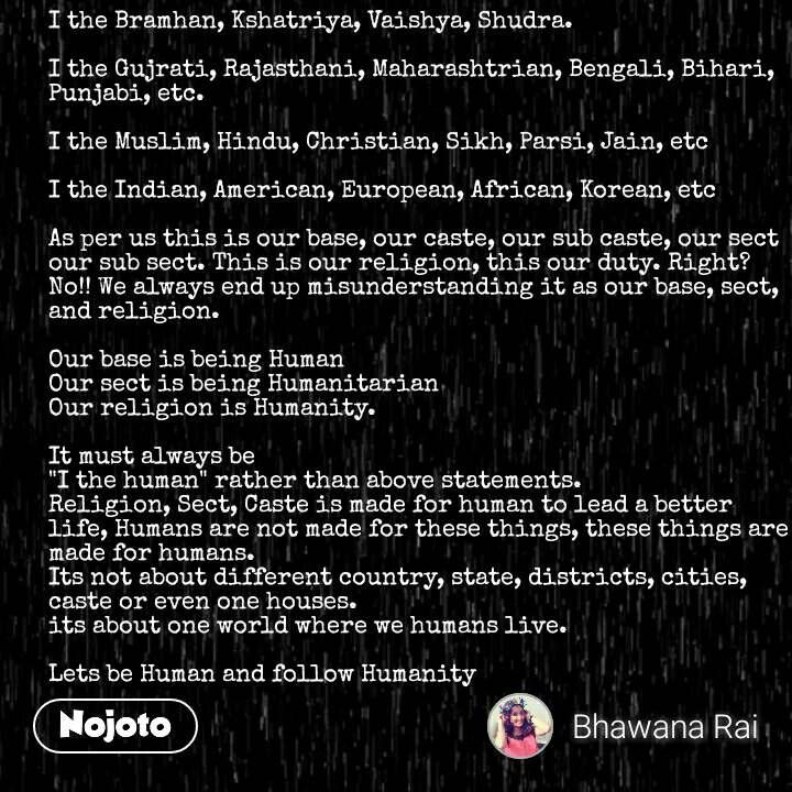 I the Bramhan, Kshatriya, Vaishya, Shudra  I the | Nojoto