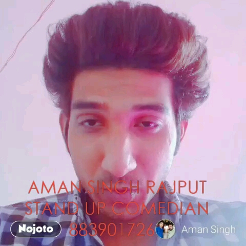 #NojotoVideoAMAN SINGH RAJPUT STAND UP COMEDIAN 8839017269