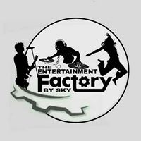 THE ENTERTAINMENT FACTORY BY SKY  Artist, Dancer, Actor, Art Promoter, Anchor,
