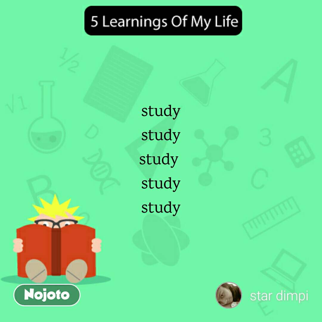 5 Learnings Of My Life study study study  study study