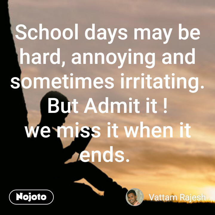 School Quotes Missing Golden Days Quotes Shayari Story Poem