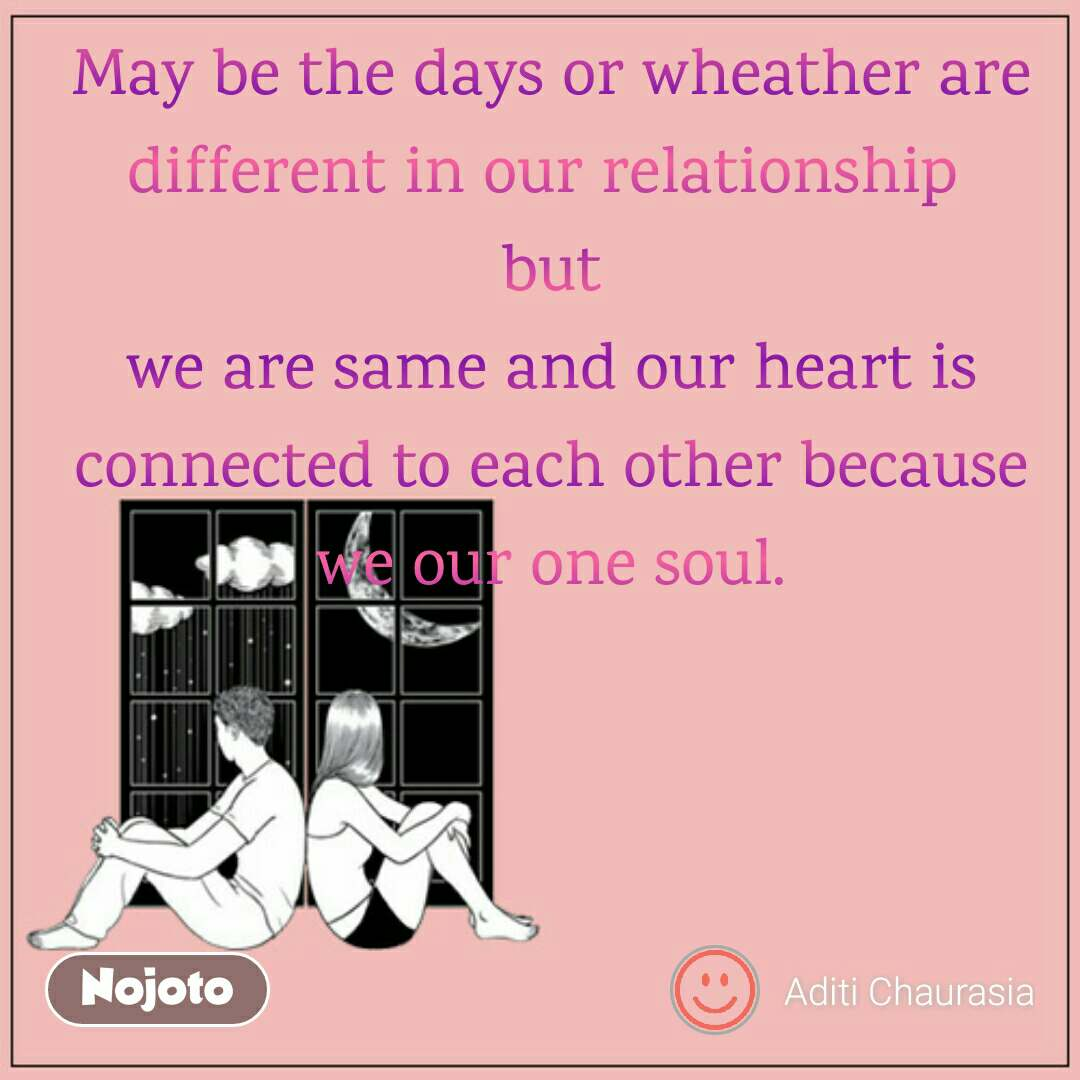 Long distance relationship quotes and images may be the days or wheather are different in our