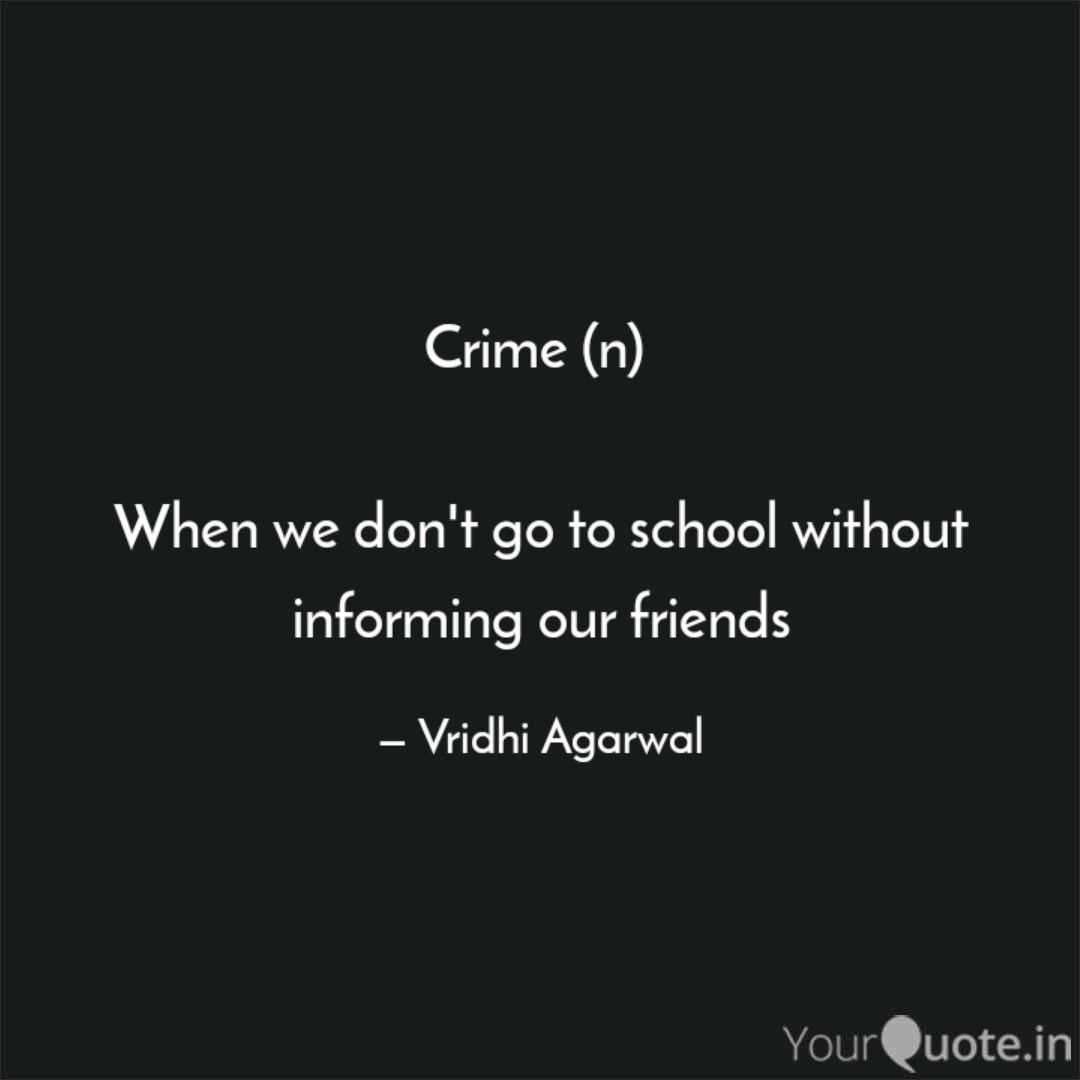 Crime Nojoto Love Friends School Life Quotes Lovequotes