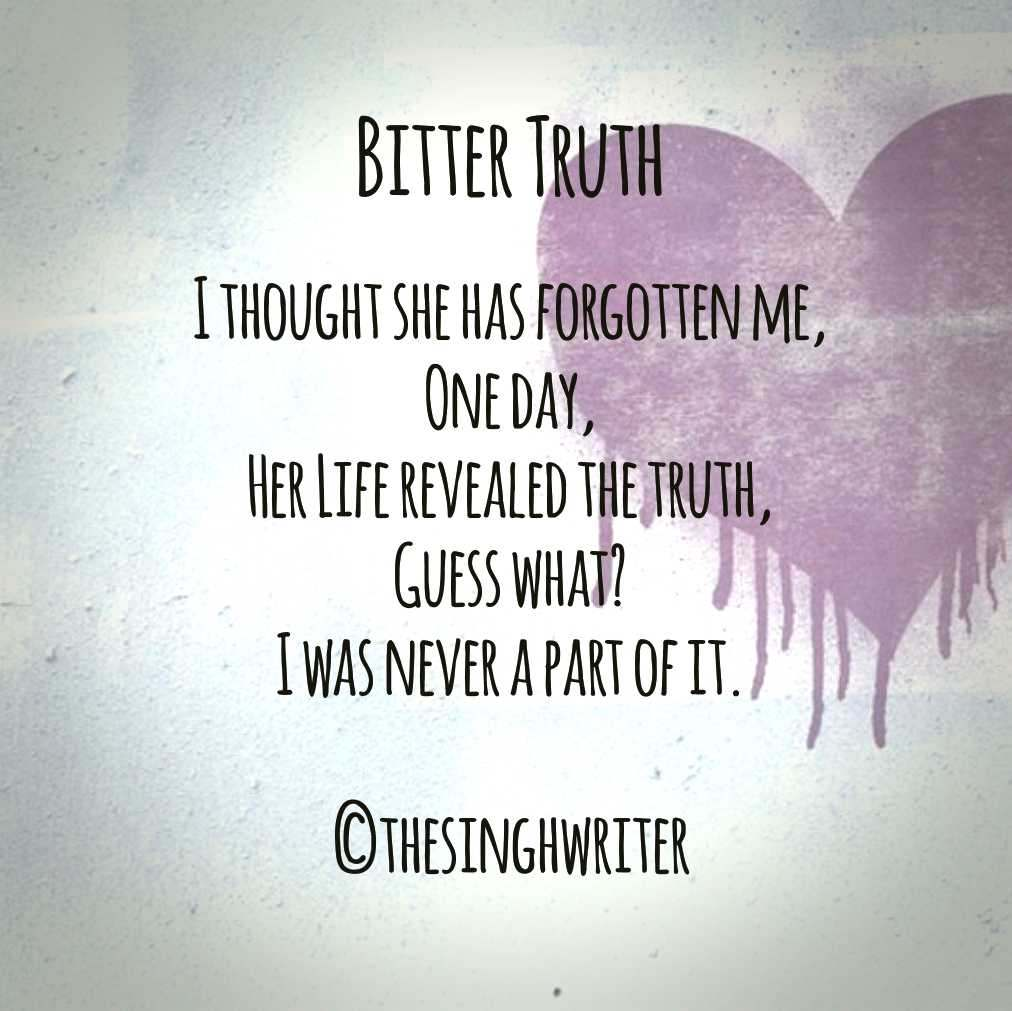 Bitter Truth Love Sorrow Quoteoftheday Writer Writeroftheday