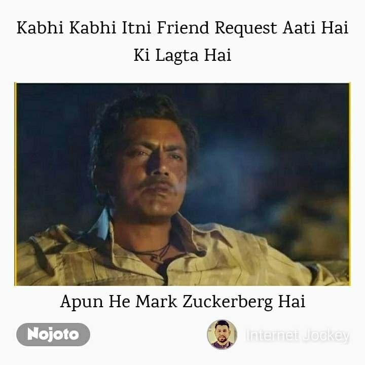 Kabhi Kabhi Itni Friend Request Aati Hai Ki Lagta Hai Apun He Mark