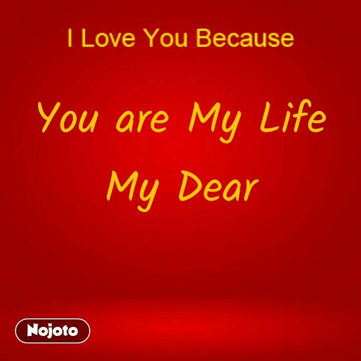 You Are My Life My Dear Quotes Shayari Story Poem Jokes Memes