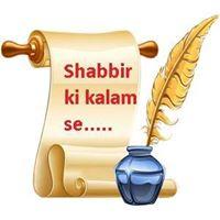 Shabbir Ki Kalam Se Writer, Fun loving & Bindas