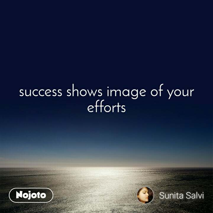 success shows image of your  efforts