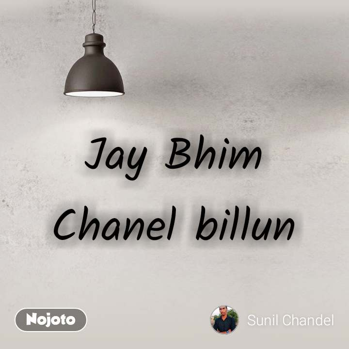 Jay Bhim Chanel billun