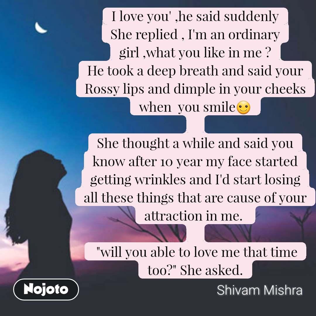 I love you' ,he said suddenly She replied , I'm an   English Stori