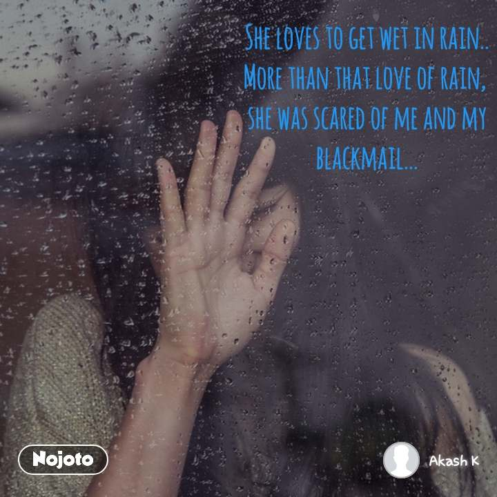 OpenPoetry She loves to get wet in rain   More th | Nojoto