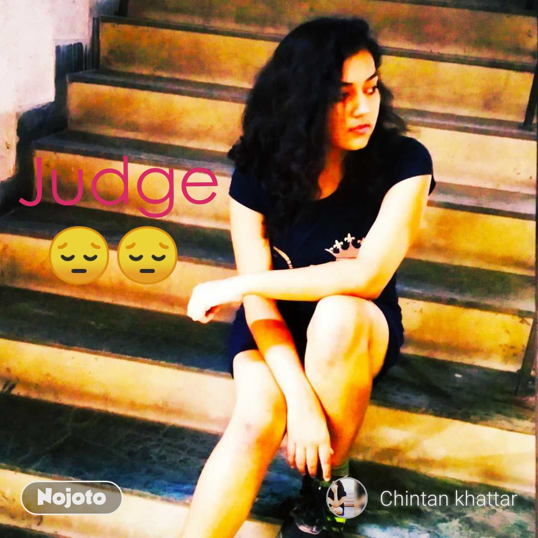 😔😔 Judge