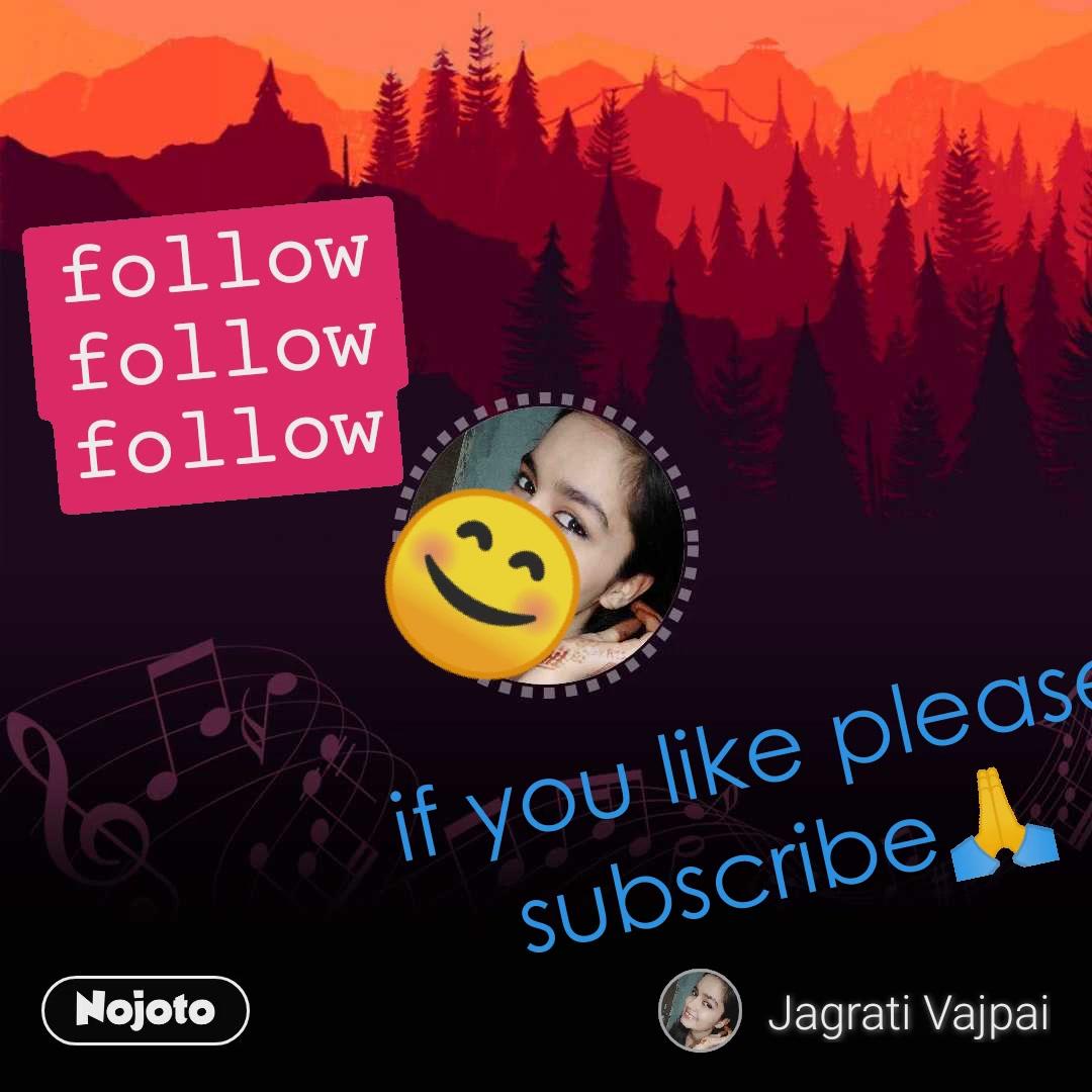 😊 if you like please subscribe🙏 follow follow follow