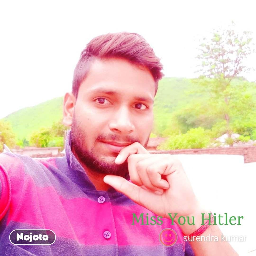 Miss You Hitler