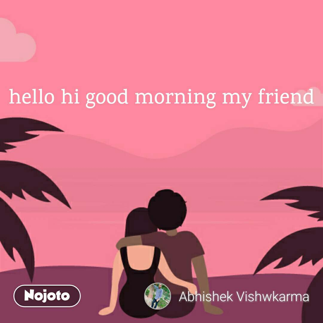 Good Morning Quotes For Friends Coffe Is Your Best Friend Good