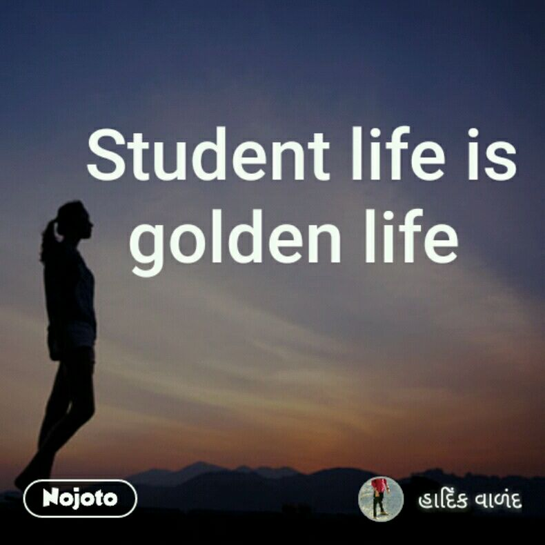 Student Life Is Golden Life Quotes Shayari Story Poem Jokes