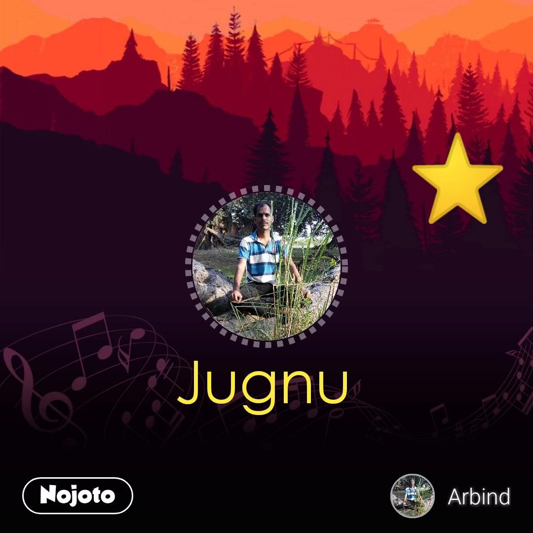 Jugnu ⭐ #NojotoVoice