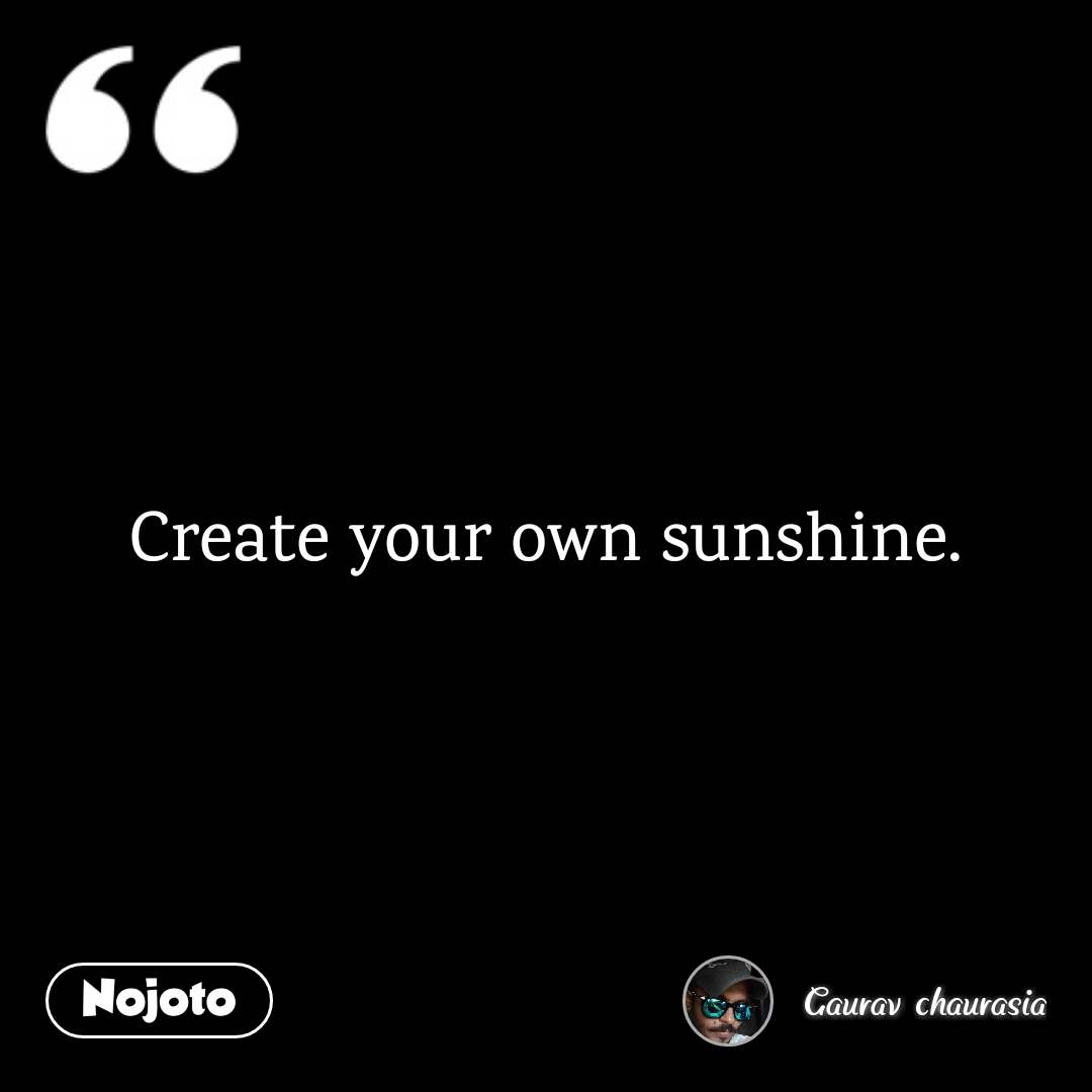Create Your Own Sunshine Quotes Shayari Story Poem Jokes Memes